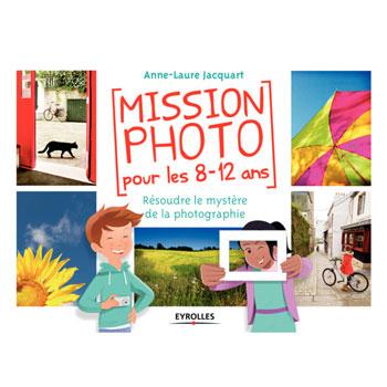 livre-mission-photo-8-12-ans
