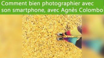 Comment bien photographier avec son smartphone