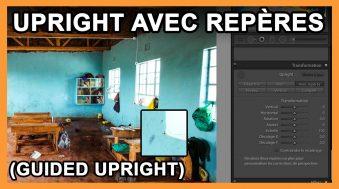 Comment utiliser Upright avec repères dans Lightroom CC